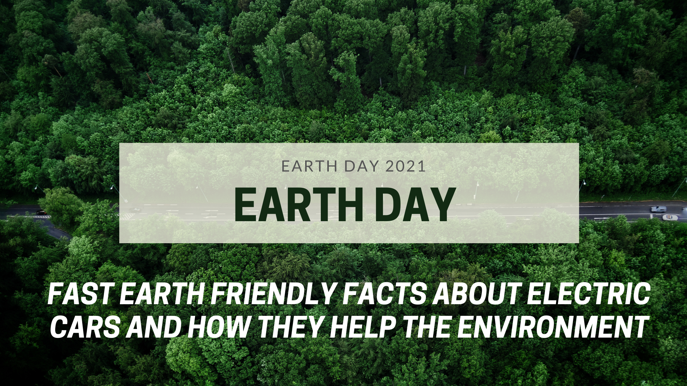 Earth Day: Fast Earth Friendly Facts about Electric Cars and how they help the Environment
